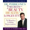 Thumbnail 7 Secrets to Beauty , Health and Longevity by Nicholas Perricone MD